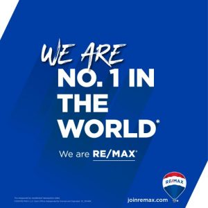 We Are No. 1 In The World, We Are REMAX