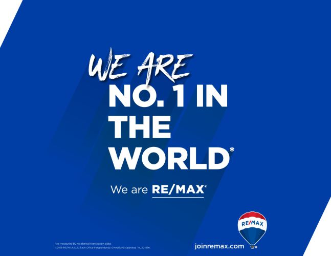 We Are No. 1 In The World, We Are REMAX.
